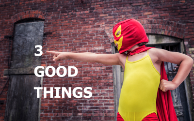 Three Good Things to Slay Stress